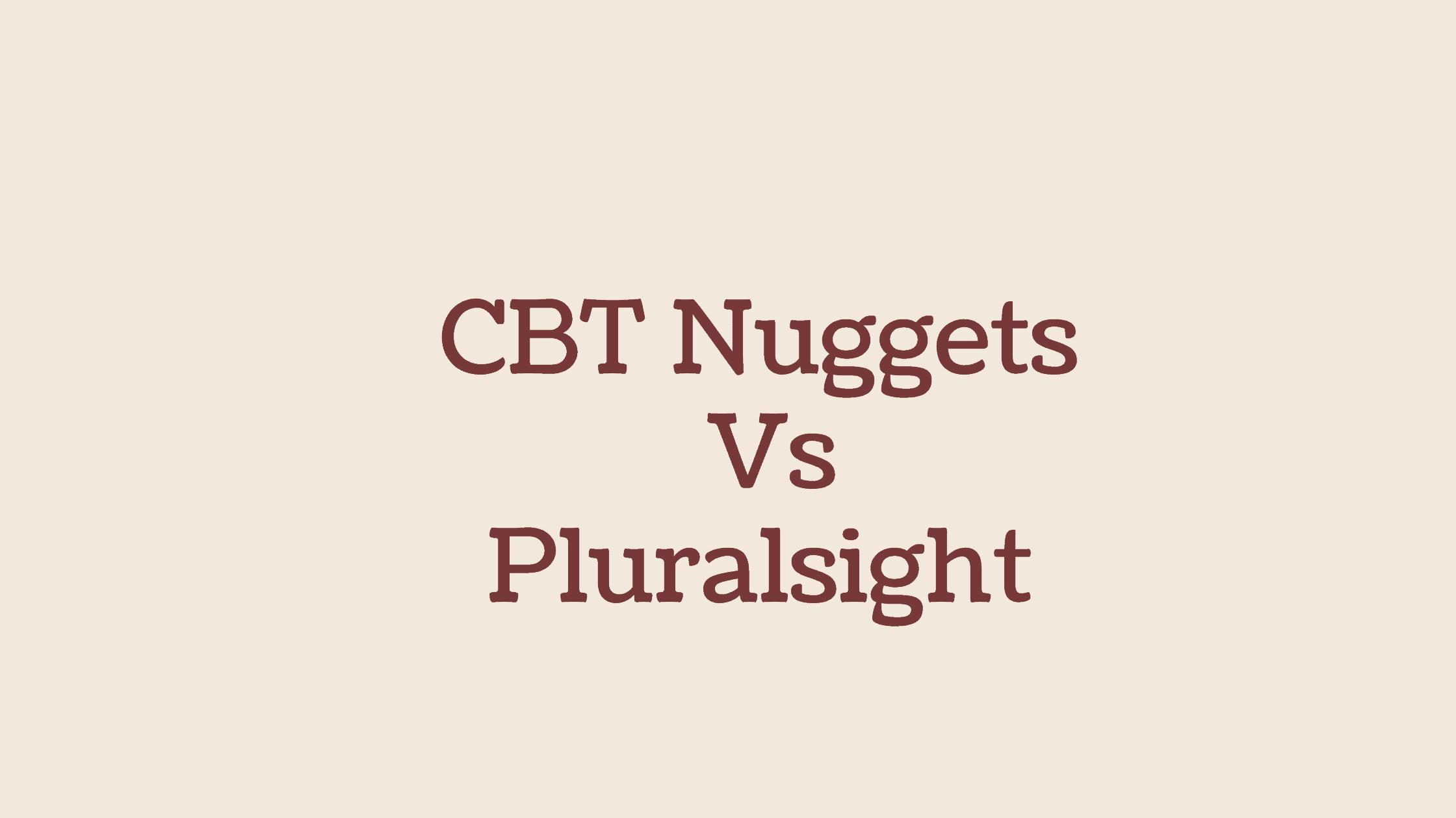 CBT Nuggets Vs Pluralsight